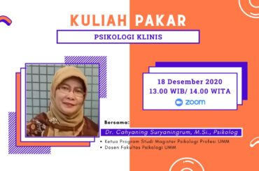 Kuliah Pakar : Psikilogi Klinis Fak. Psikologi UM Banjarmasin