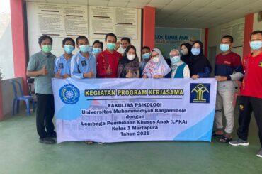 Program Kerjasama LPKA Kelas 1 Martapura dan Fak Psikologi UM Banjarmasin Tahap 1